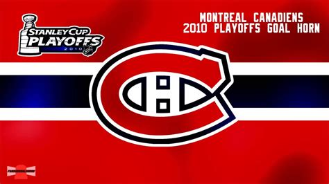 Montreal Canadiens 2010 Playoffs Goal Horn - YouTube