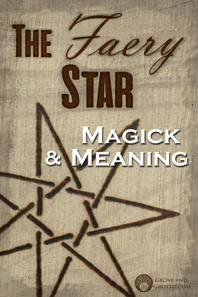 The Faery Star: Magick and meaning – Grove and Grotto