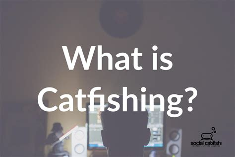 What Is Catfishing: The Psychology Behind Catfish Scams